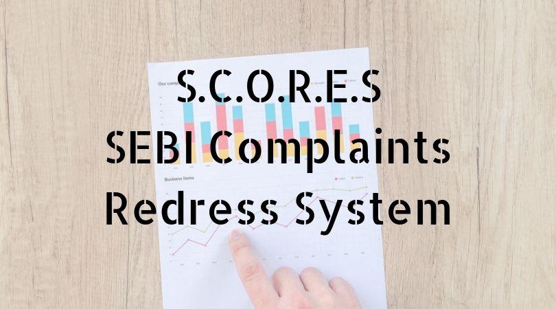 scores sebi complaints redress system