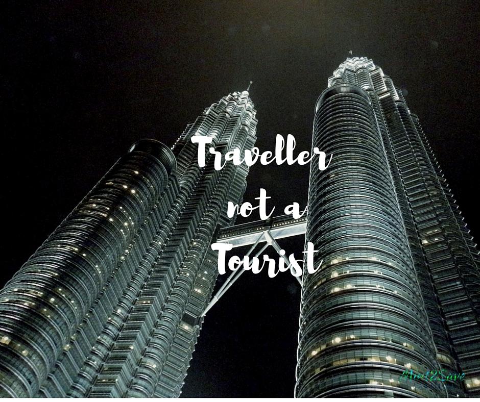 Traveller notTourist
