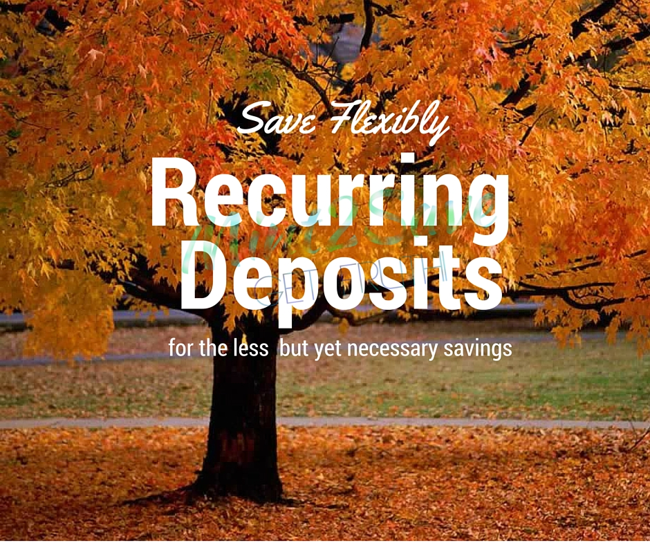 Benefits of Recurring Deposit