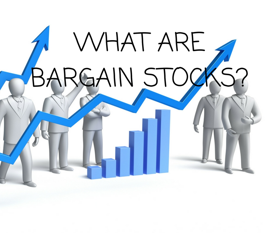 WHAT ARE BARGAIN STOCKS?