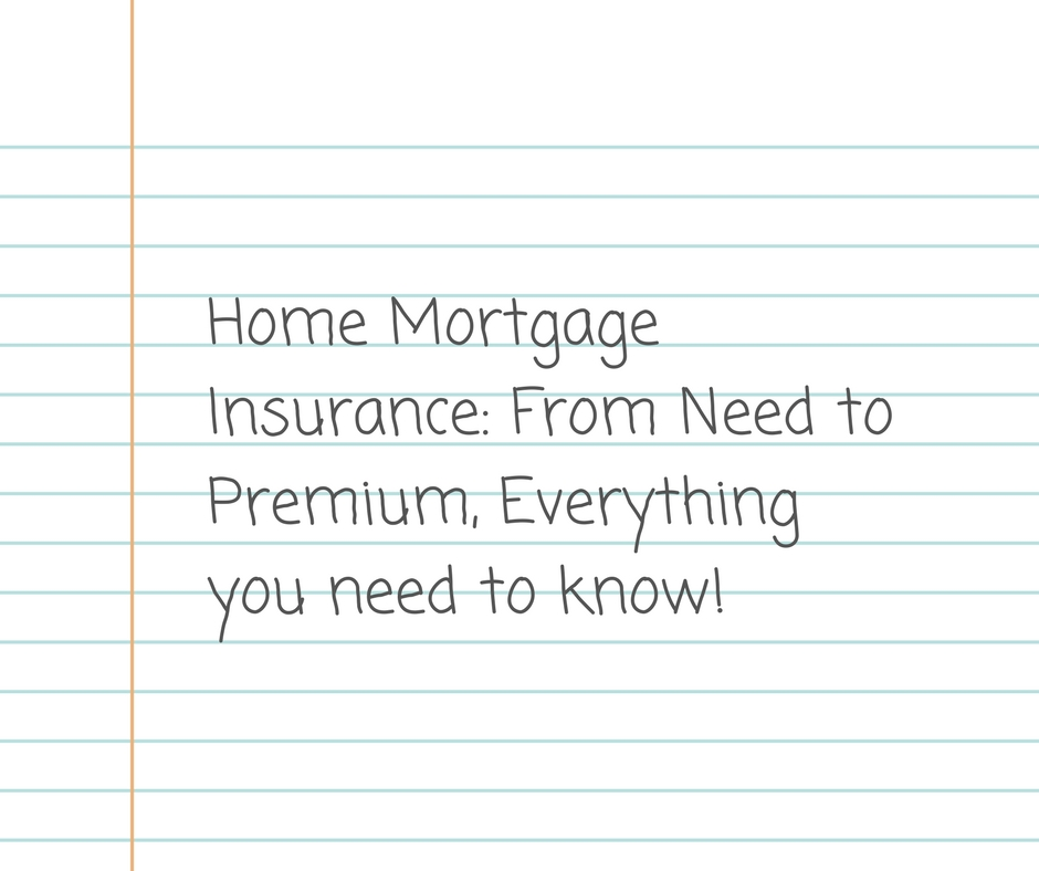 Home Mortgage Insurance