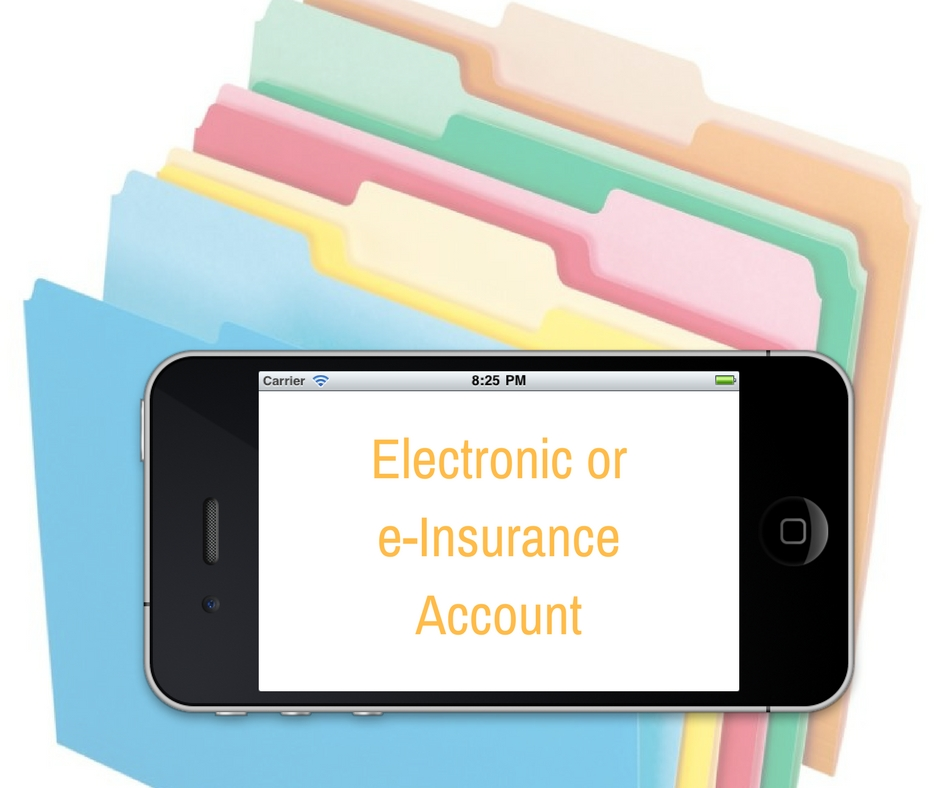 Electronic or e-Insurance Account