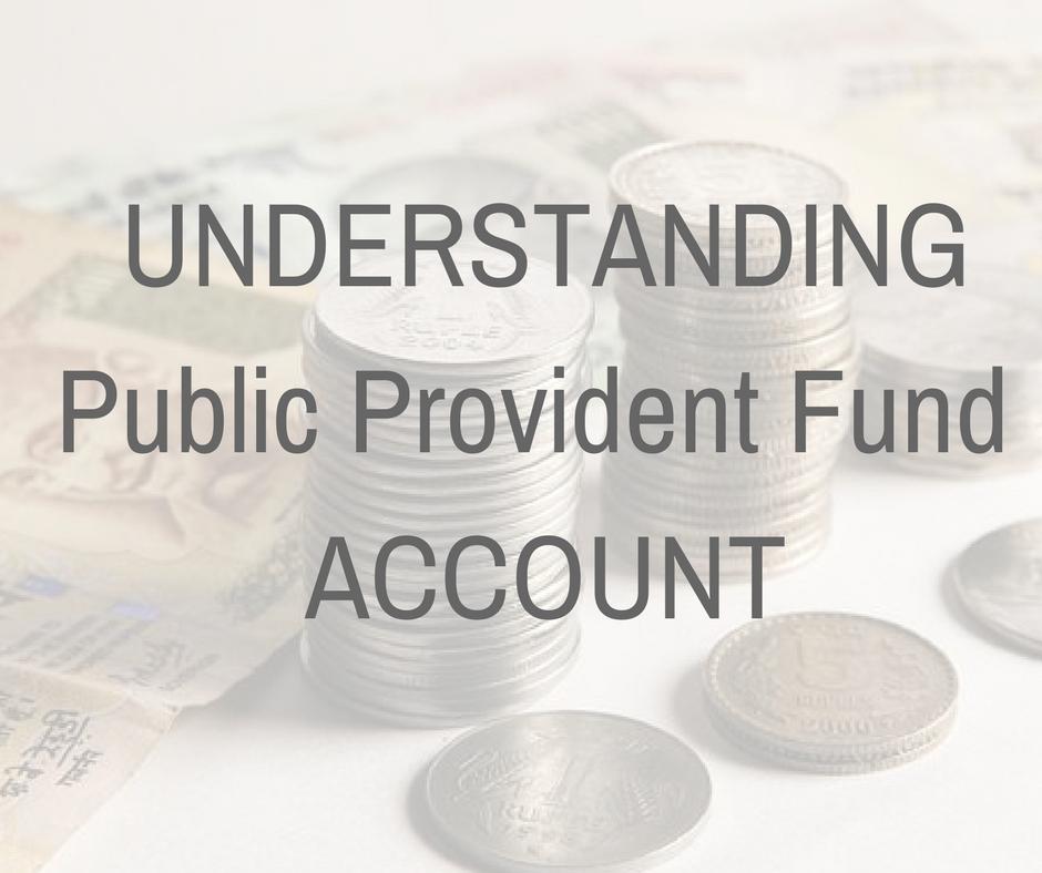 Understanding Public Provident Fund