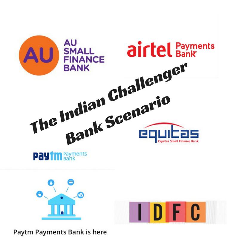 The Indian Challenger Bank Scenario