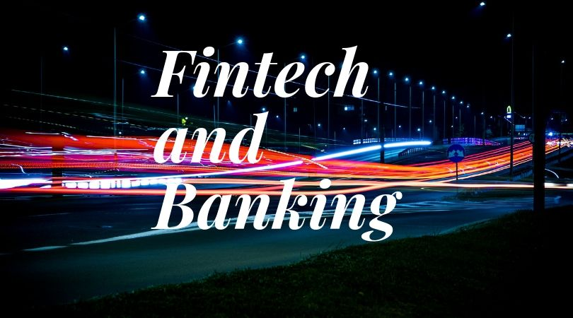 Fintech and Banking