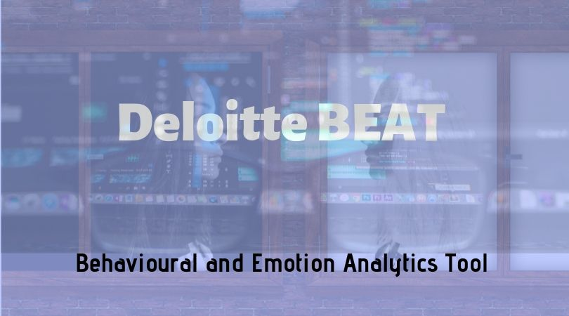 What is Deloitte BEAT (Behavioural and Emotion Analytics Tool)