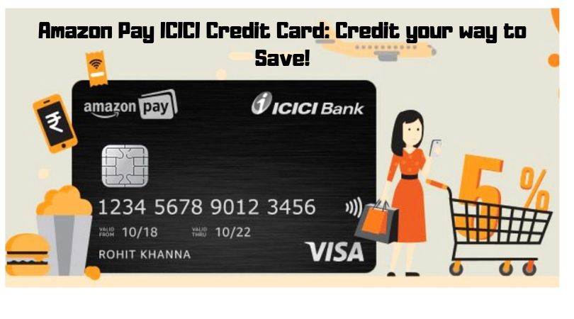 Amazon Pay ICICI Credit Card_ Credit your way to Save