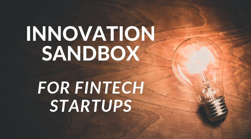 INNOVATION SANDBOX for Fintech Startups