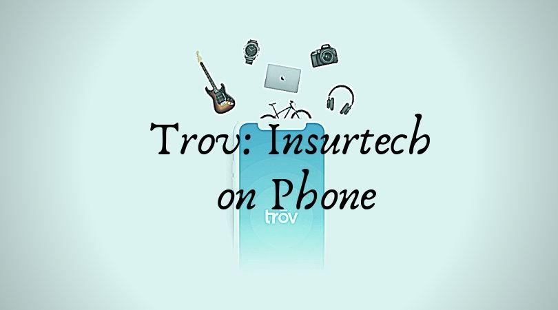 Trōv Insurtech on Phone