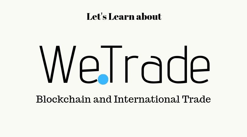 We.Trade International Trading Platform
