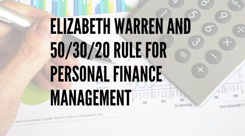 Elizabeth Warren and 50/30/20 Rule for Personal Finance Management