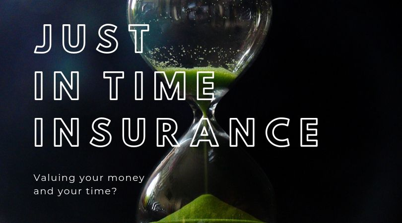 Just in time insurance