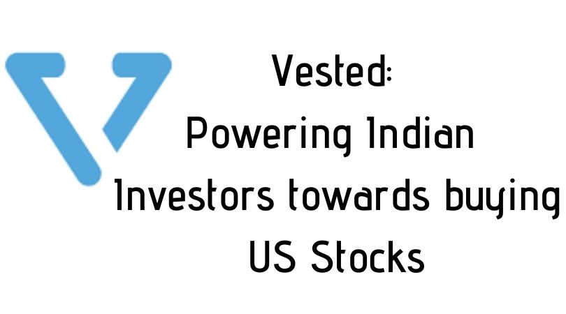 Vested buy US Stocks for Indian Investors