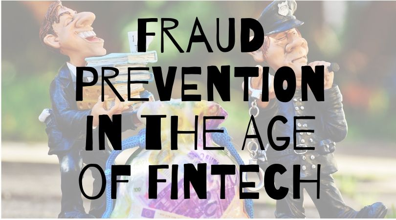 Fraud Prevention in the Age of Fintech
