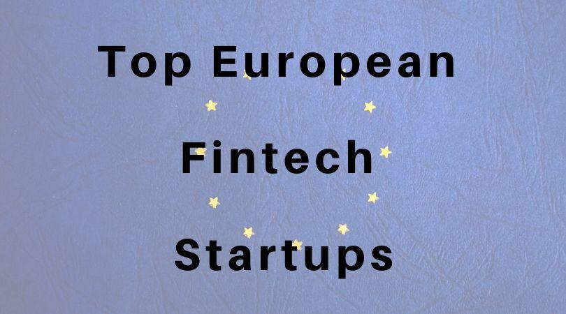 Top European Fintech Startups
