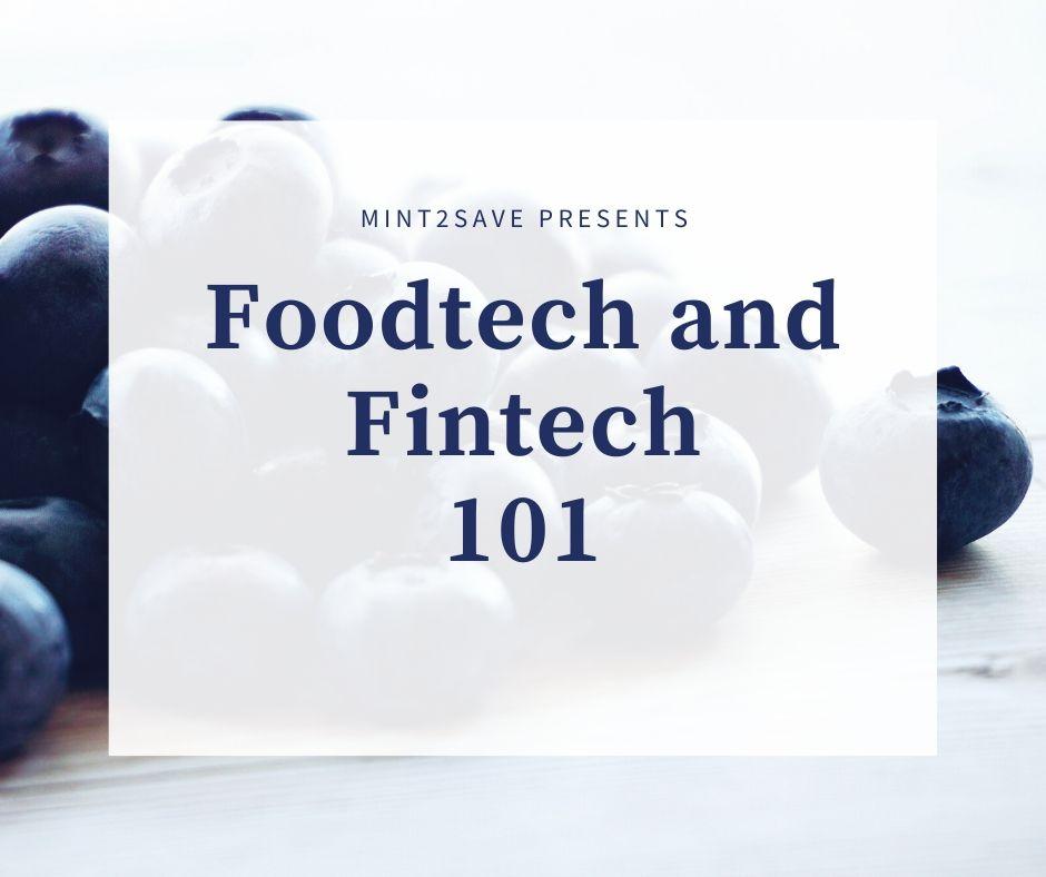 Foodtech and Fintech 101