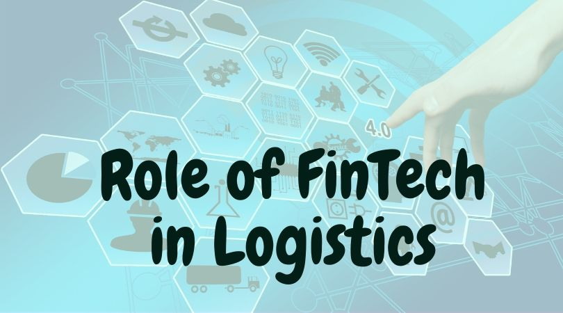 Role of FinTech in Logistics