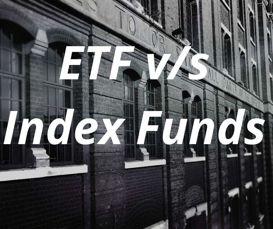ETF vs Index Funds