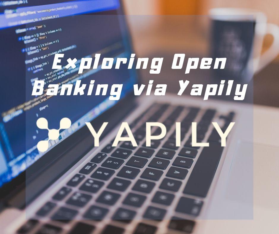 Exploring Open Banking via Yapily