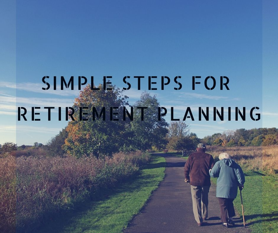 Simple Steps for Retirement Planning