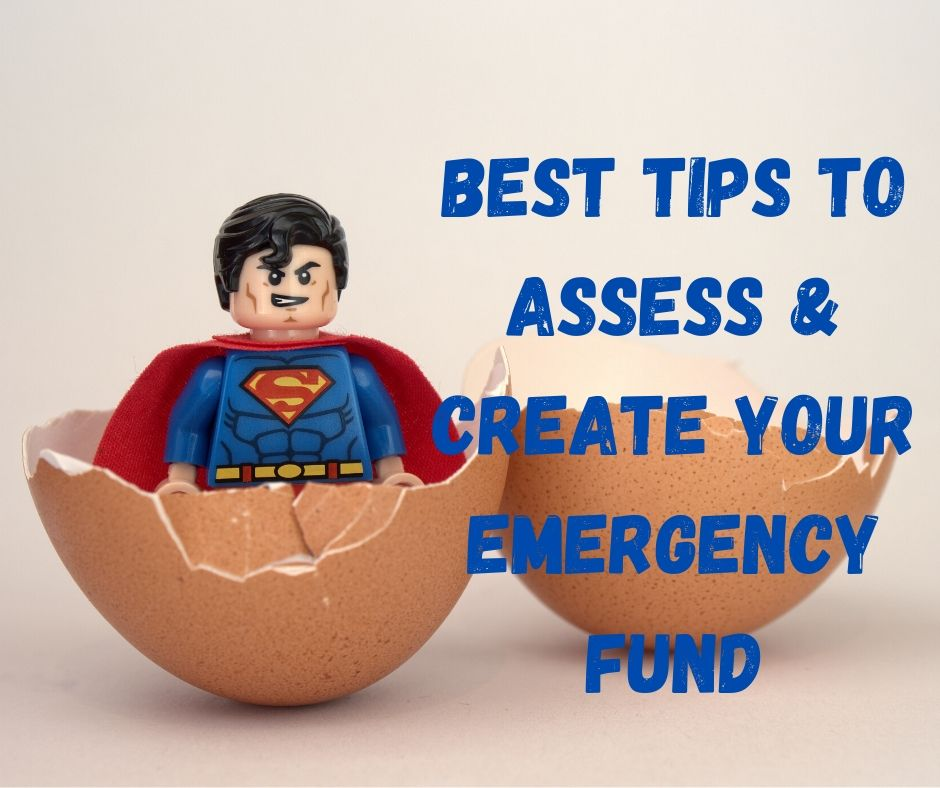 Best Tips to Assess & Create your Emergency Fund