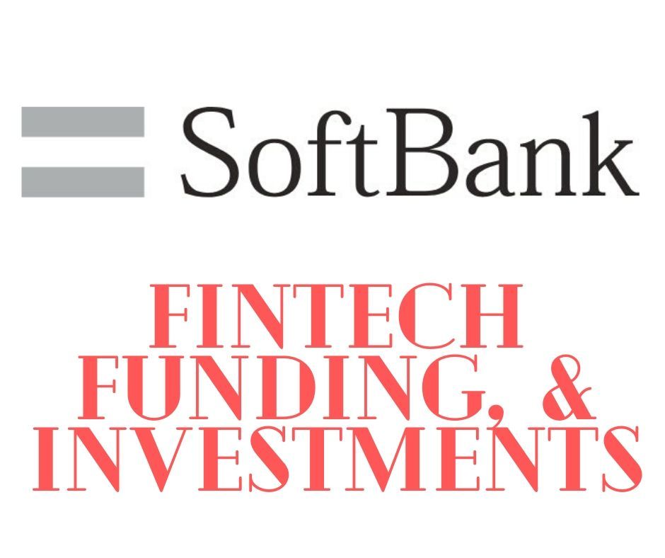 Softbank Fintech Funding Investment