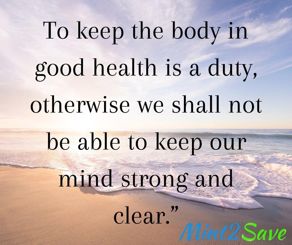 Health is life