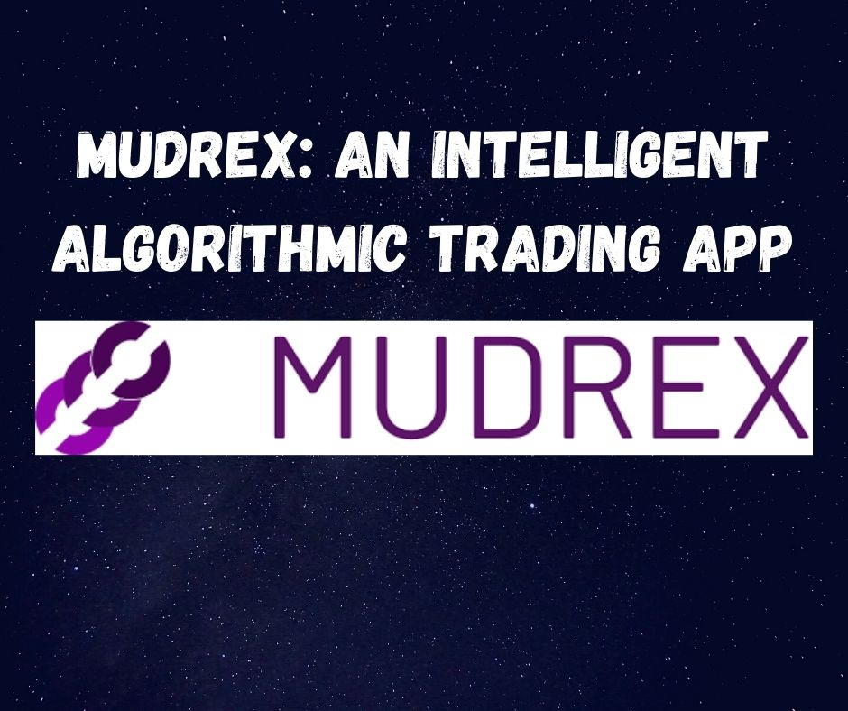 Mudrex: An Intelligent Algorithmic Trading App
