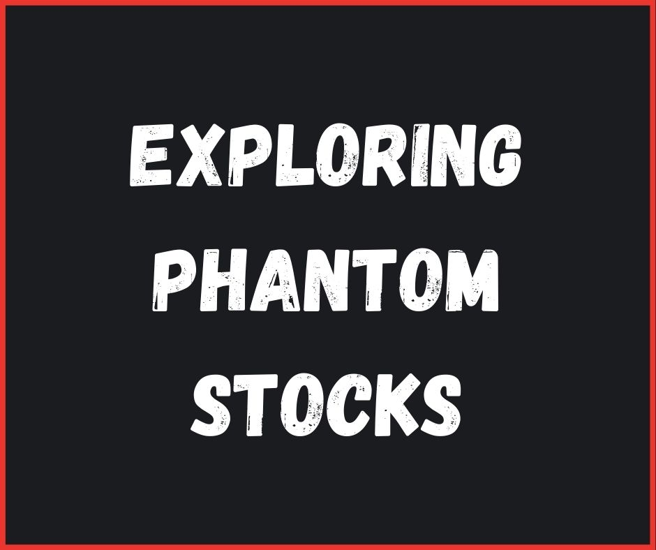 Phantom Stocks