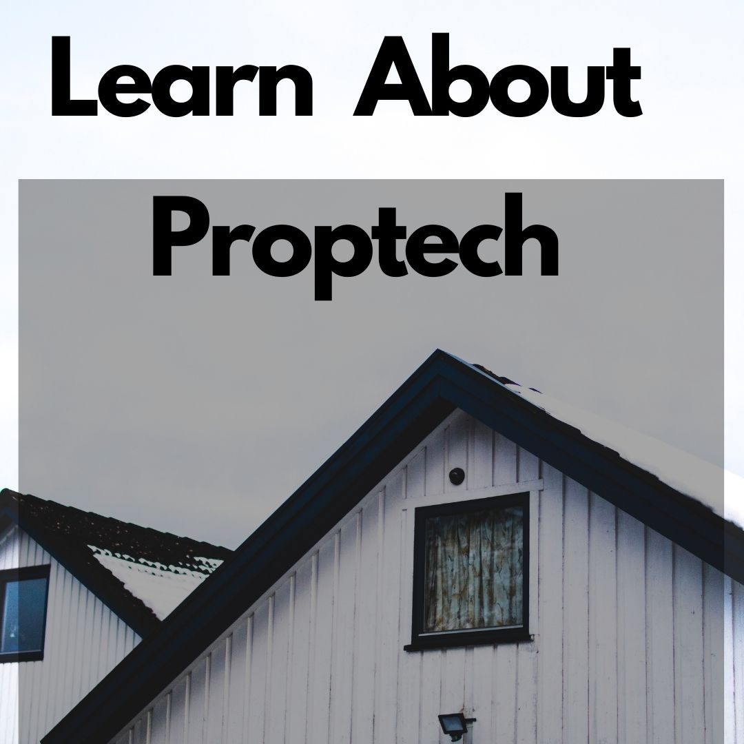 Proptech Learn to manage properties the digital way