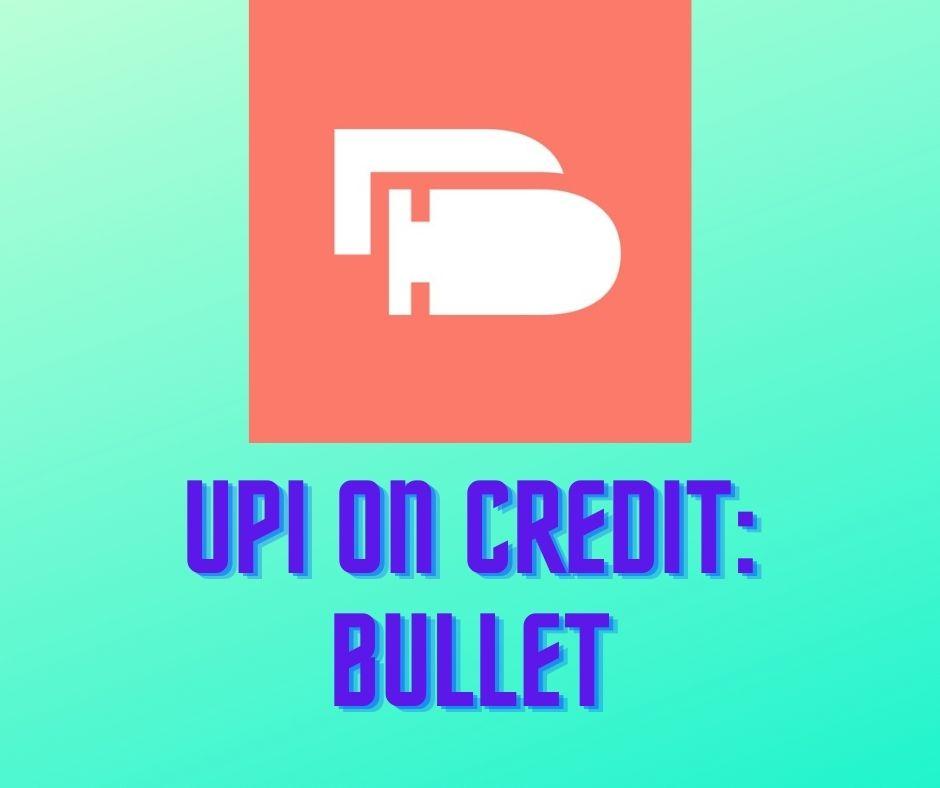 Bullet UPI