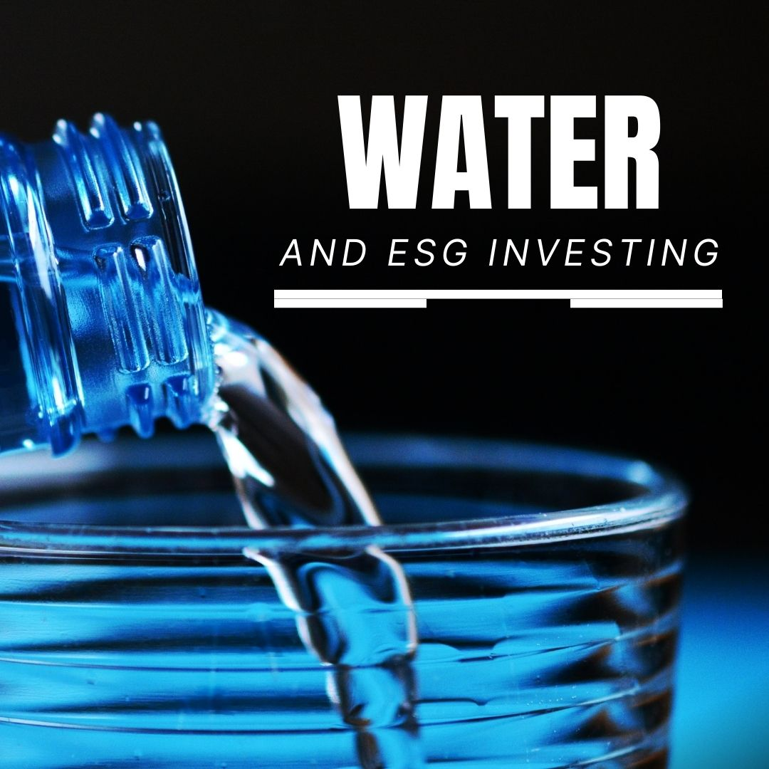 Investing in Water